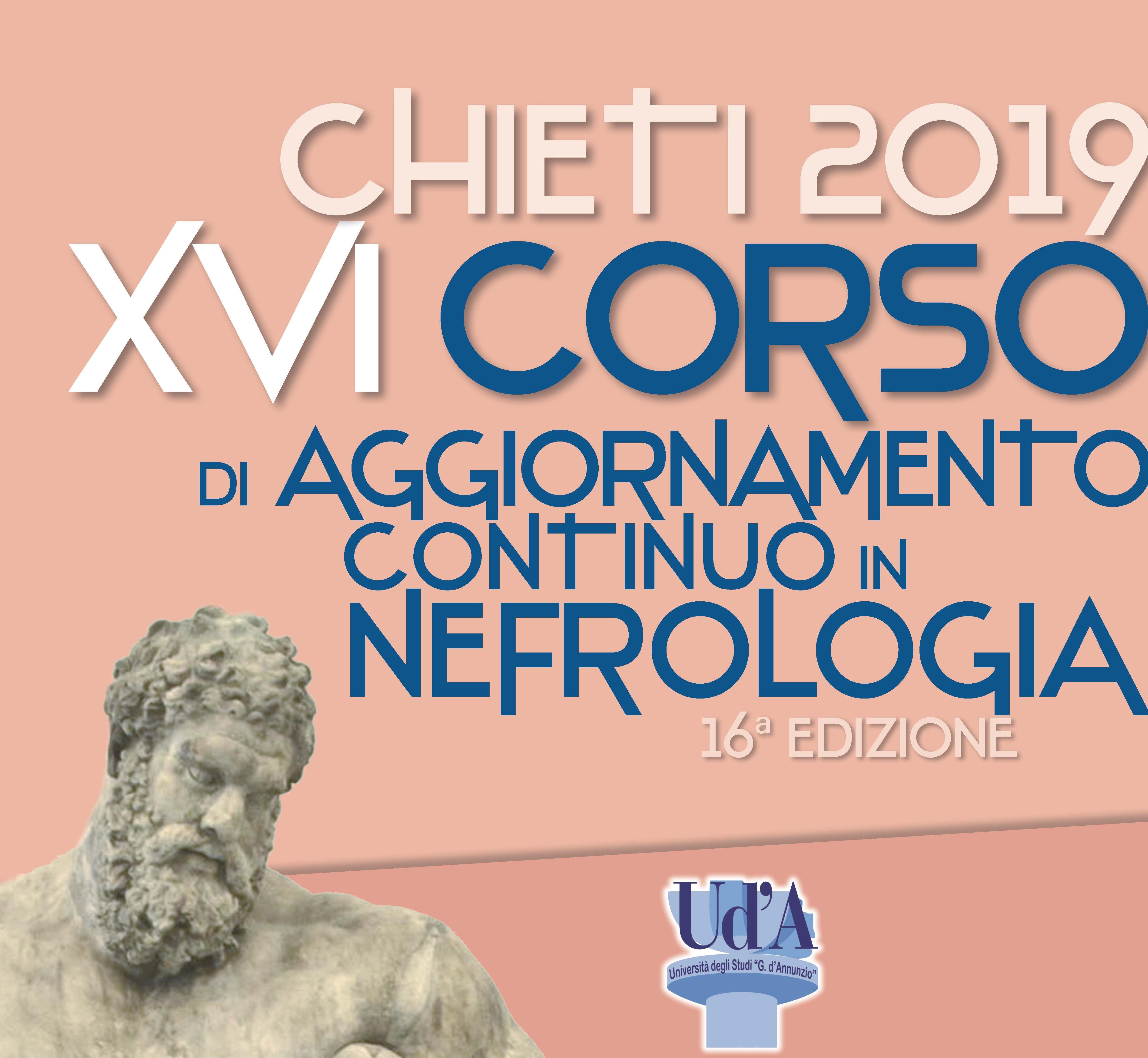 XVI Corso di Aggiornamento Continuo in Nefrologia Chieti 2019