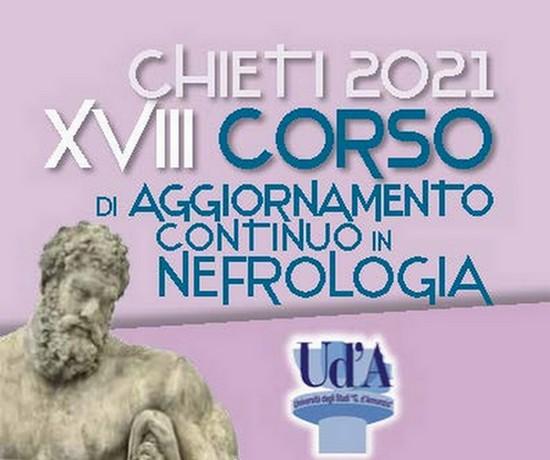 XVIII Corso di Aggiornamento Continuo in Nefrologia Chieti 2021