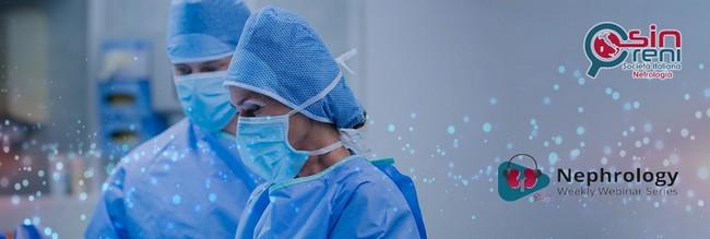 Nephrology: Weekly Webinar Series TRAPIANTO Trapianto di Rene da vivente pre-emptive e da donatore a criteri allargati 02/03/2021